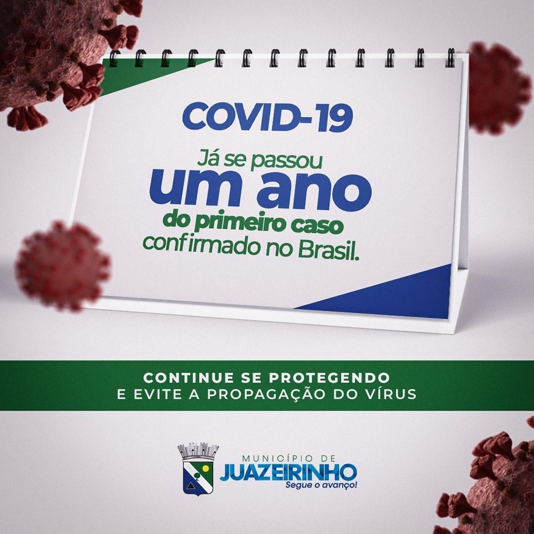 Um ano hoje do primeiro caso de COVID-19 confirmado no Brasil.