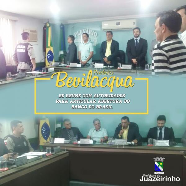 PREFEITO BEVILACQUA SE REUNE COM AUTORIDADES PARA ARTICULAR ABERTURA DO BANCO DO BRASIL
